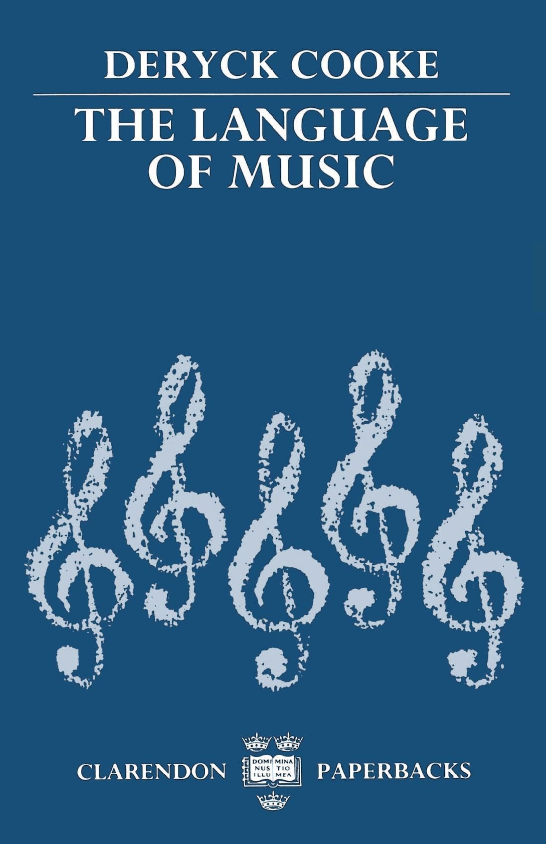 The Language of Music (Clarendon Paperbacks) by Clarendon Press