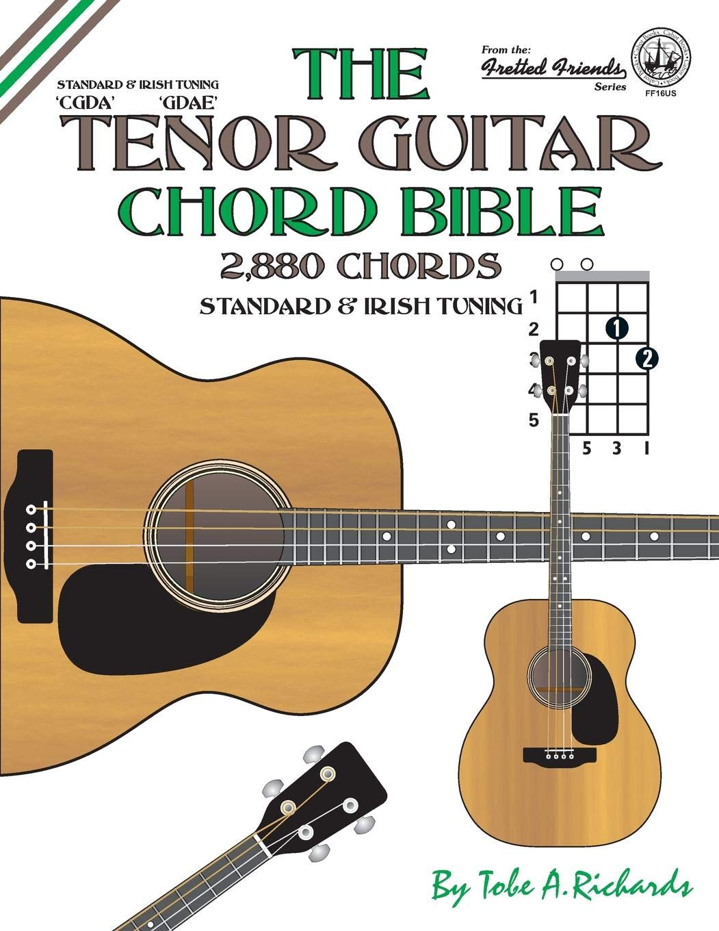 The Tenor Guitar Chord Bible: Standard and Irish Tuning 2,880 ...