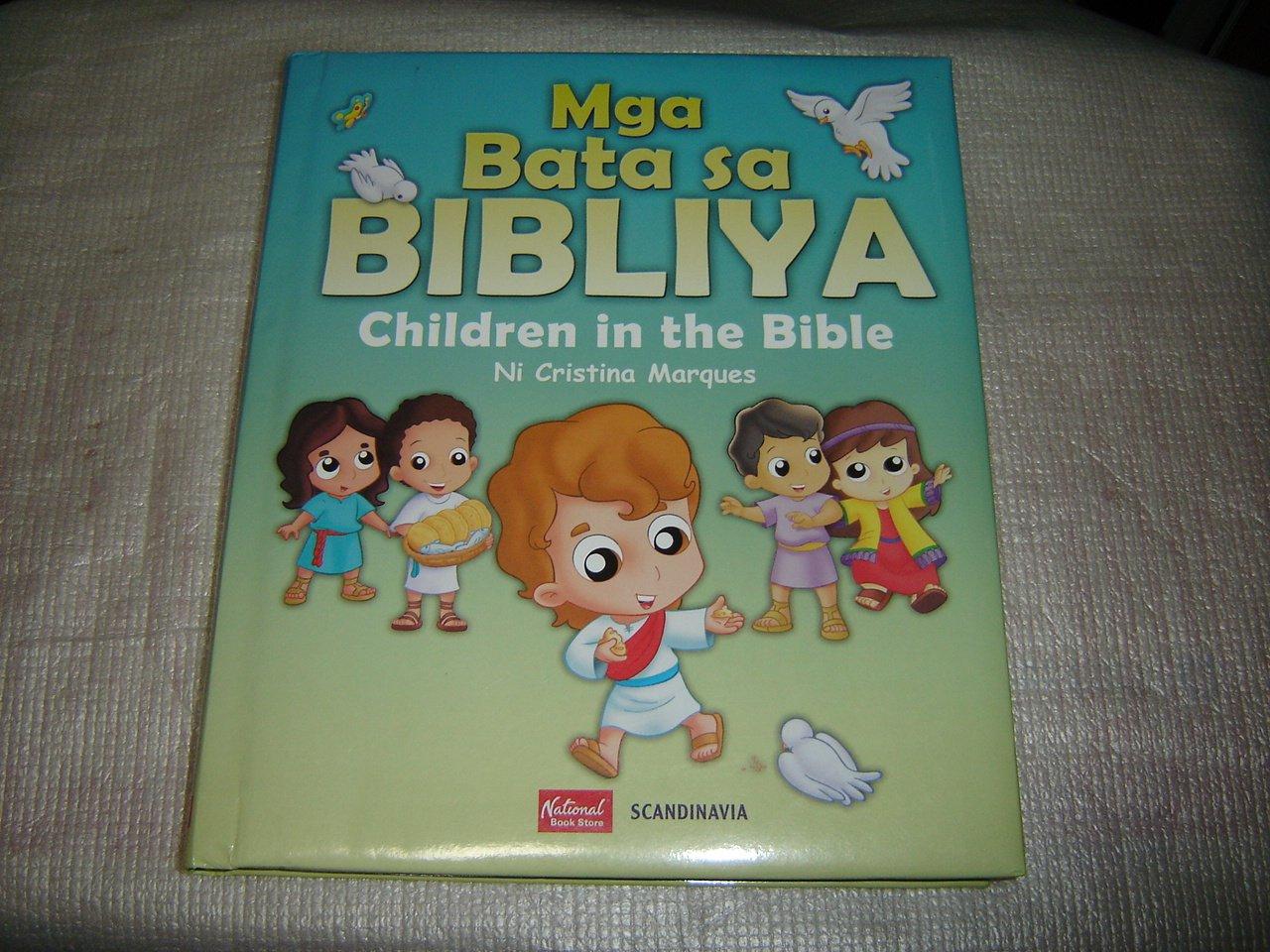 Mga Bata sa Bibliya / Children in the Bible, Tagalog-English Bilingual Edition / Tagalog-English Language Childrens Bible (Tagalog) Hardcover – 2015