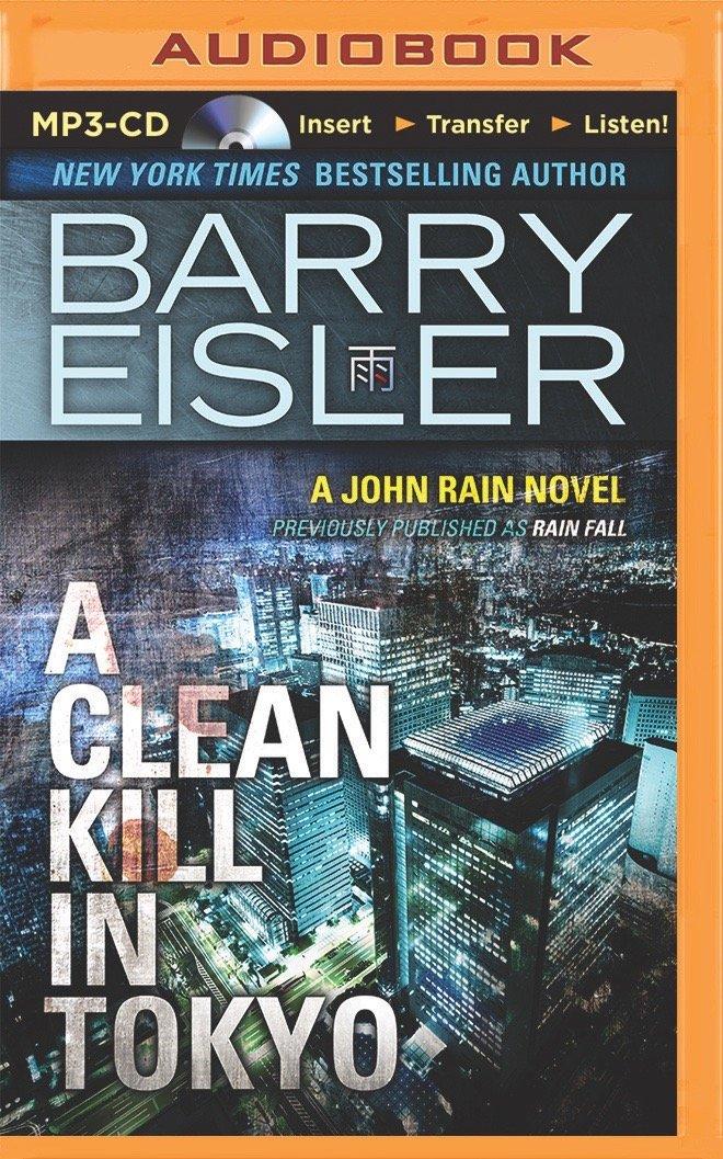 A Clean Kill in Tokyo (A John Rain Novel) PDF