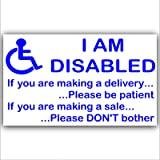 I am Disabled Sticker -EXTERNAL Window or Door Information Sign-Delivery/Sales- Mobility-Disability by Platinum Place