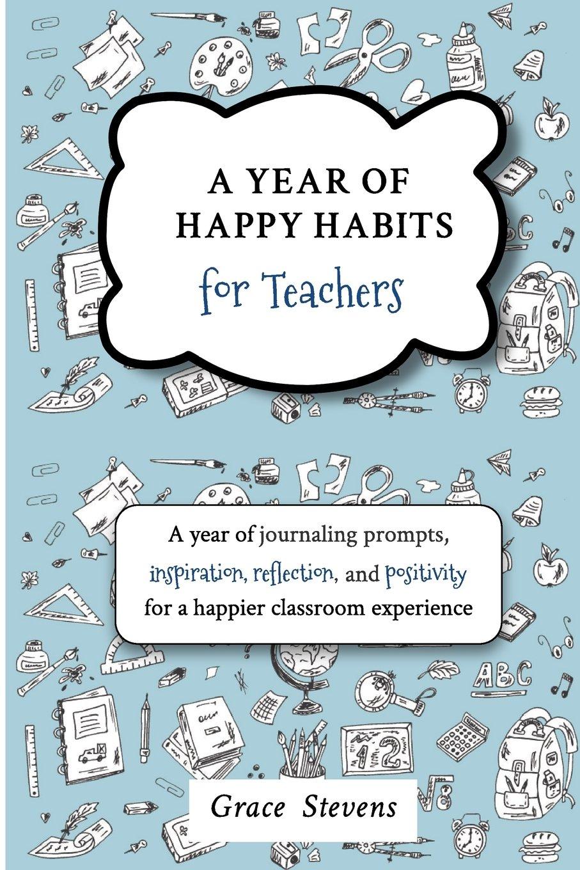 Year Happy Habits Teachers Inspiration product image