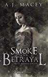 Smoke and Betrayal (Best Wishes Book 4)