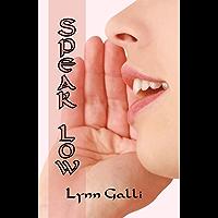 Speak Low (Scottish Charm Book 2)
