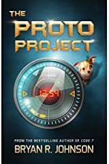 The Proto Project: A Sci-Fi Adventure of the Mind for Kids Ages 9-12 Paperback
