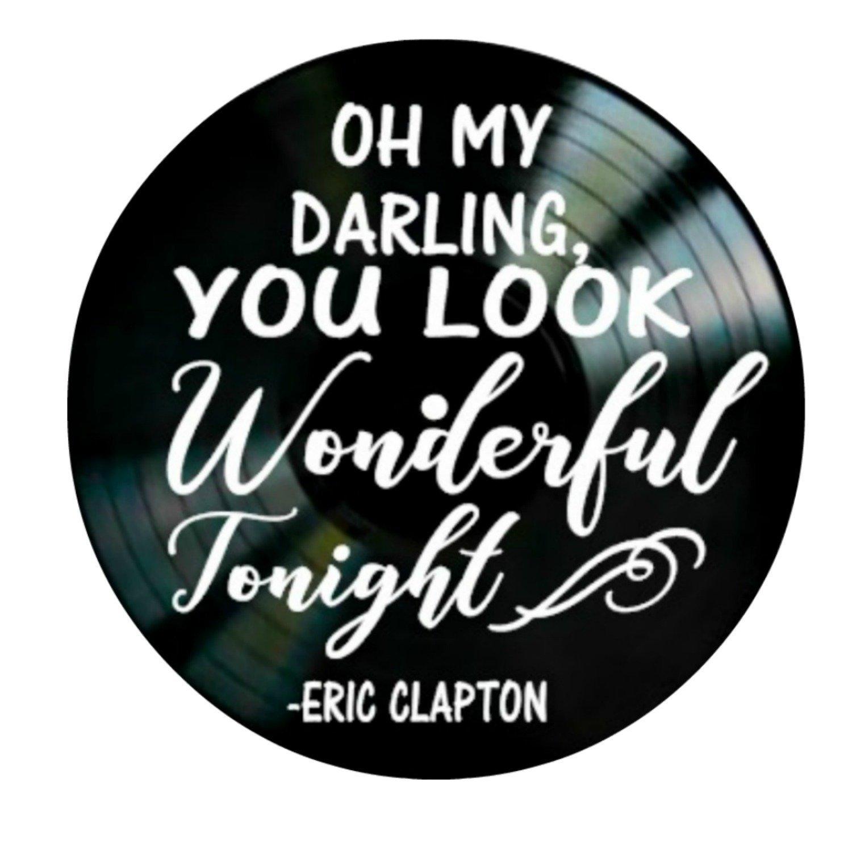 You Look Wonderful song lyrics by Eric Clapton on a Vinyl Record Album Wall Decor