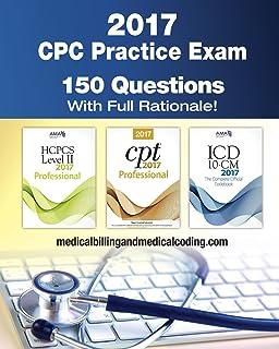 cpc practice exam 2018 includes 150 practice questions answers rh amazon com