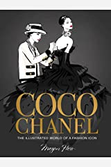 Coco Chanel Special Edition: The Illustrated World of a Fashion Icon Hardcover