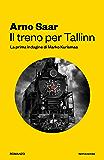 Il treno per Tallinn