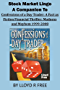 Stock Market Lingo: A Companion to Confessions of a Day Trader A Fact as Fiction Financial Thriller: Madness and Mayhem 1999-2008 (English Edition)