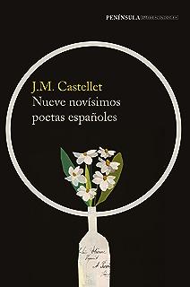 Nueve novísimos poetas españoles (Spanish Edition)