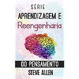 Série Aprendizagem e reengenharia do pensamento: Série de 4 livros em 1: Aprenda como Einstein, Memorize como Sherlock Holmes