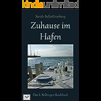 Zuhause im Hafen: alternativ angehauchte skandinavische Landküche (Das Solkrogen Kochbuch 1)