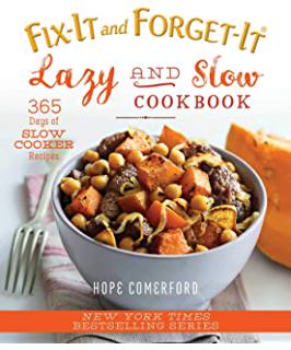 Fix-It and Forget-It Lazy and Slow Cookbook: 365 Days of Slow
