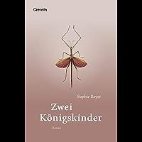 Zwei Königskinder: Roman (German Edition) book cover