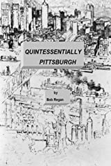 Quintessentially Pittsburgh Paperback