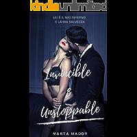 Invincible & Unstoppable (Mafia Romance Vol. Unico)