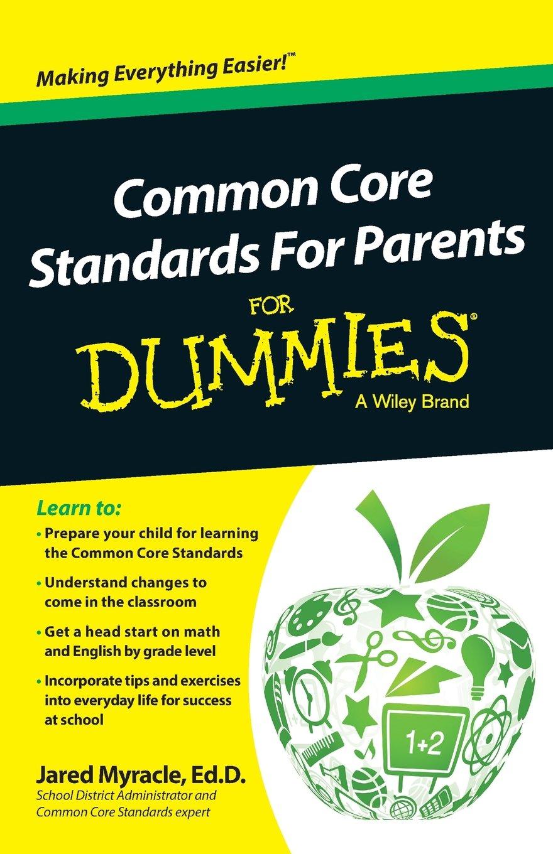 Common Core Standards For Parents For Dummies pdf