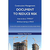 Construction Management: Document to Reduce Risk