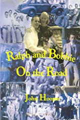 Ralph and Bobbie On the Road Kindle Edition