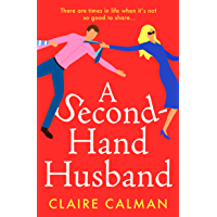 A Second-Hand Husband: The laugh-out-loud new novel from Claire Calman for 2021