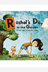 Rachel's Day in the Garden: A Kids Yoga Spring Colors Book Kindle Edition