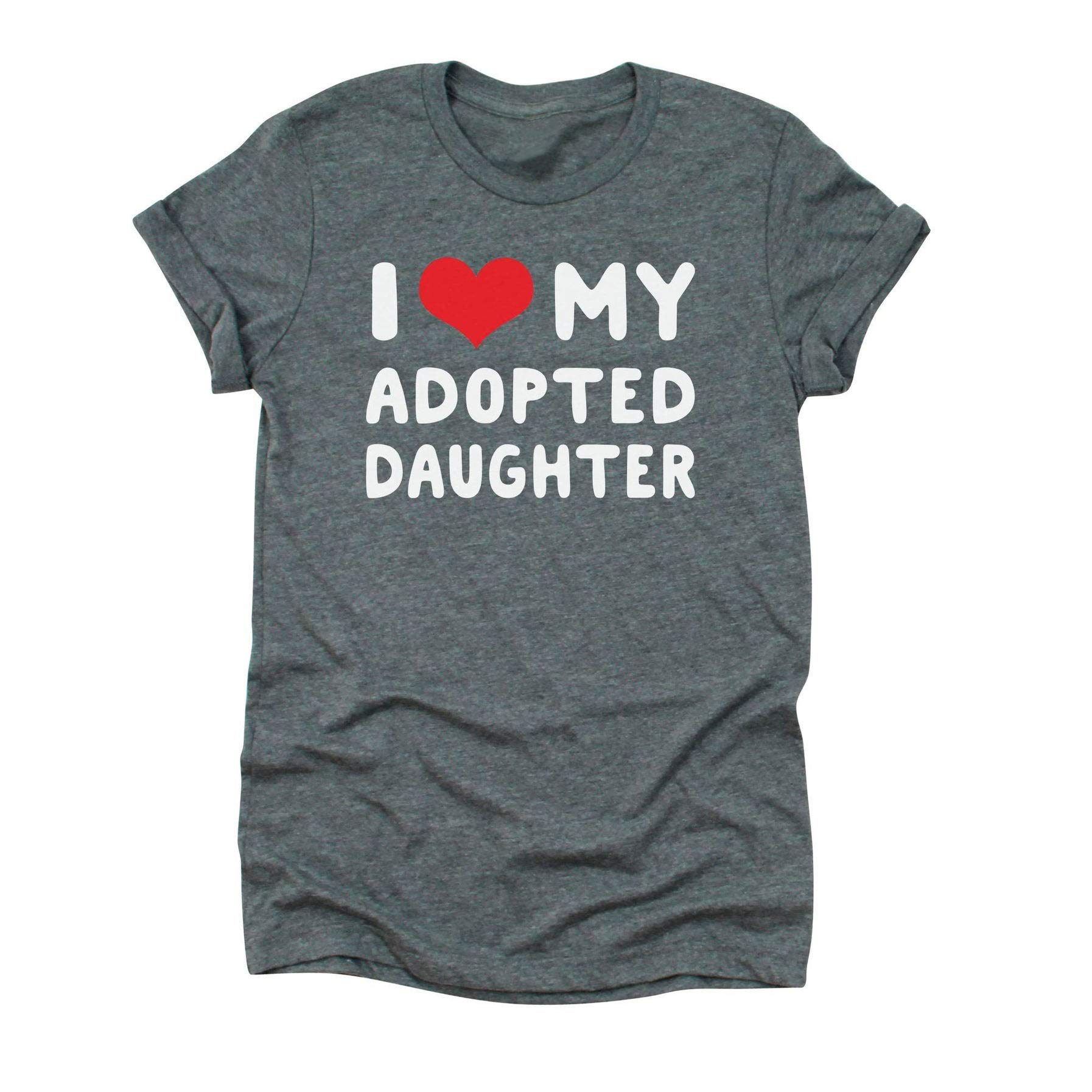 I Love My Adopted Daughter T Shirt For Letter Print Short Sleeve Tee Top