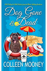 Dog Gone And Dead (The New Orleans Go Cup Chronicles) (Volume 5) Paperback