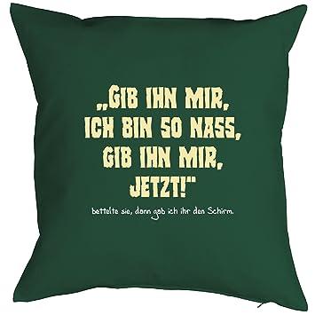 Deko Fun Kissen Mit Fullung Lustige Spruche Gib Ihn Mir