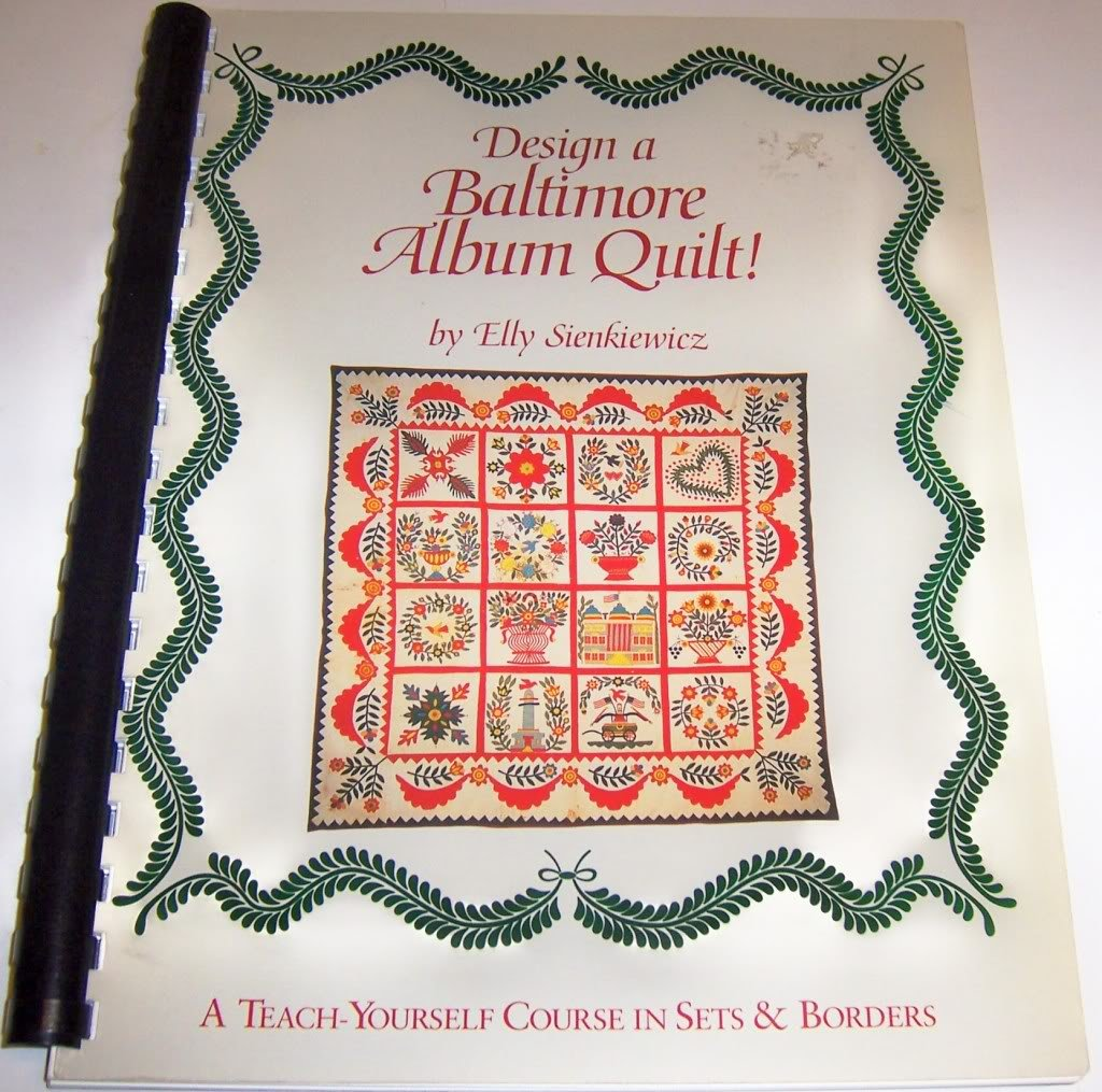 Design a Baltimore Album Quilt!: A Teach-Yourself Course in Sets and Borders