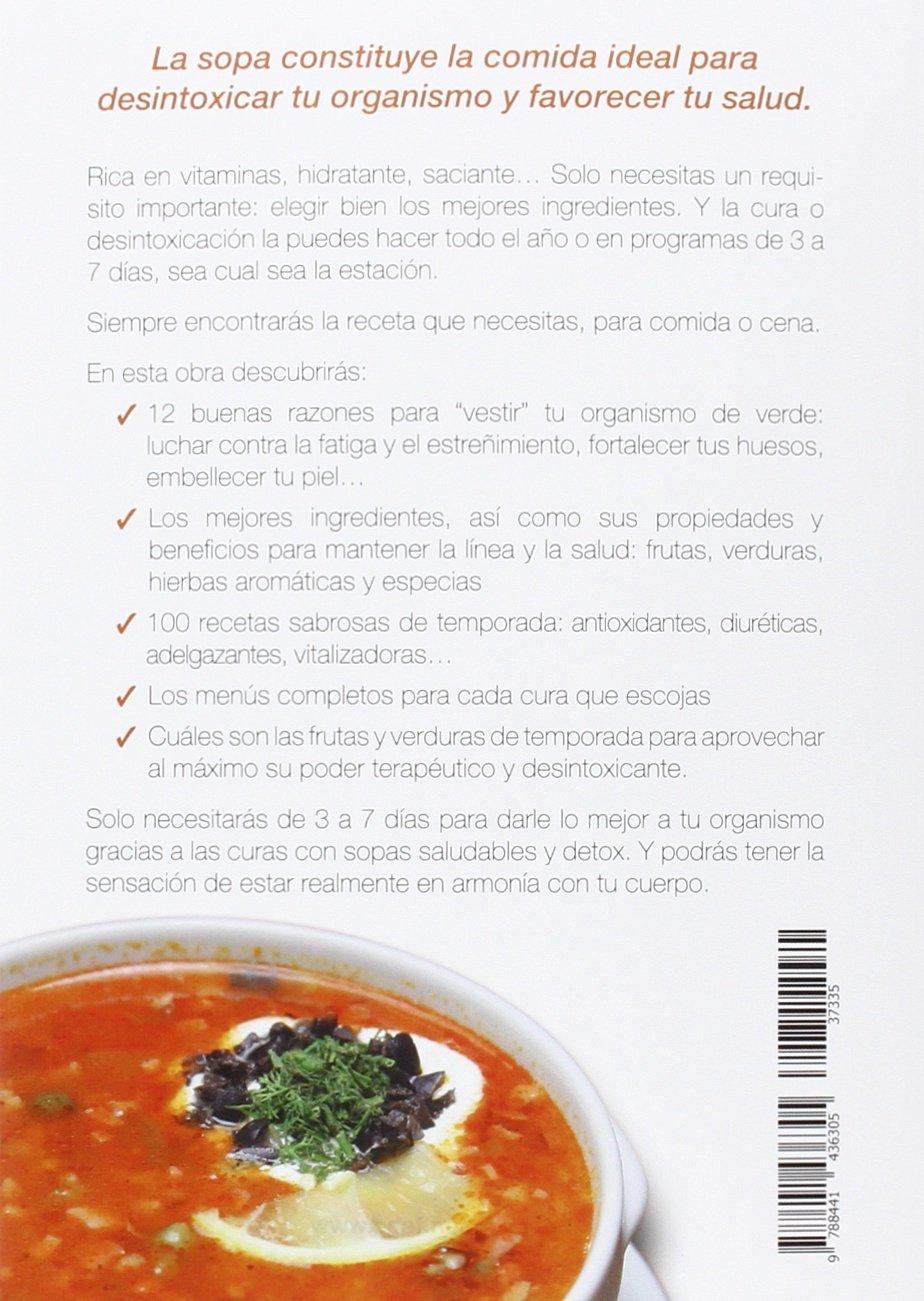 Desintoxicate con sopas (Spanish Edition): Sophie Ortega: 9788441436305: Amazon.com: Books