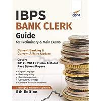 IBPS Bank Clerk Guide for Preliminary & Main Exams