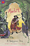 A Shakespeare Story: Macbeth: Shakespeare Stories for Children (English Edition)