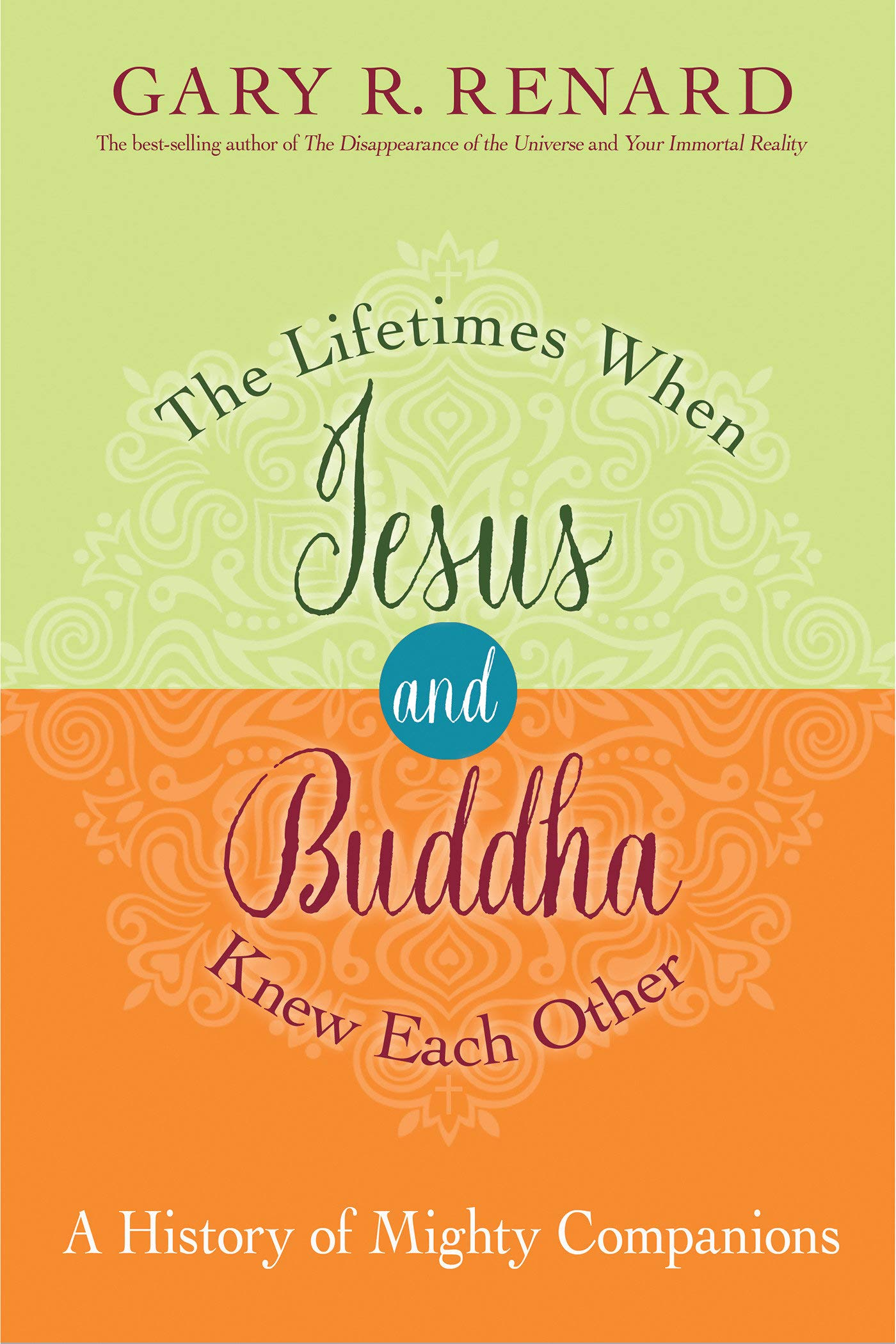 Read Online The Lifetimes When Jesus and Buddha Knew Each Other: A History of Mighty Companions PDF