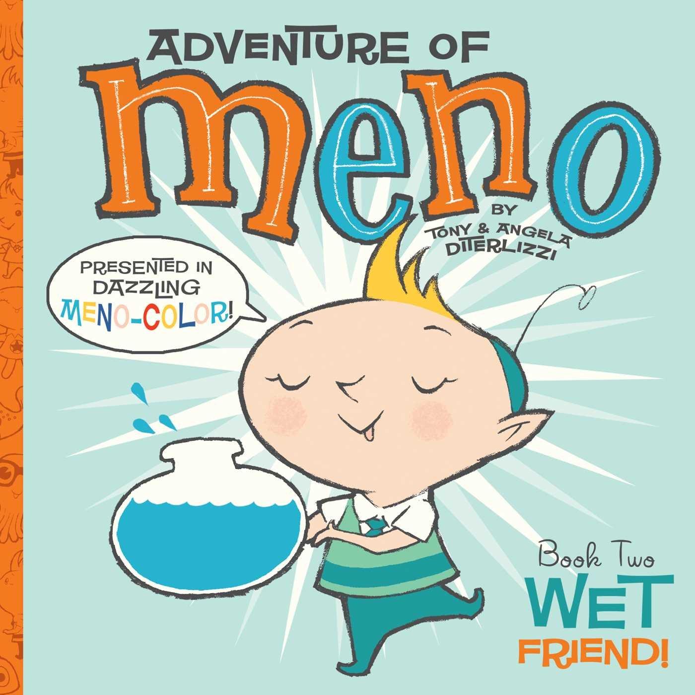 (adventure Of Meno) (9781416971498): Tony Diterlizzi, Angela Diterlizzi:  Books