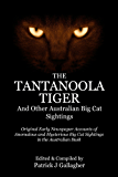 The Tantanoola Tiger: And Other Australian Big Cat Sightings