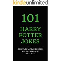 101 Harry Potter Jokes: The Ultimate Joke Book for Wizards and Witches (English Edition)