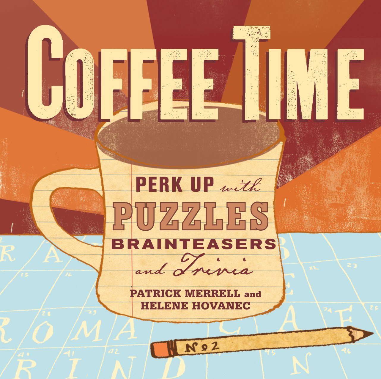 Coffee Time: Perk Up With Puzzles, Brainteasers, And Trivia: Helene  Hovanec, Patrick Merrell: 9781580176835: Amazon: Books