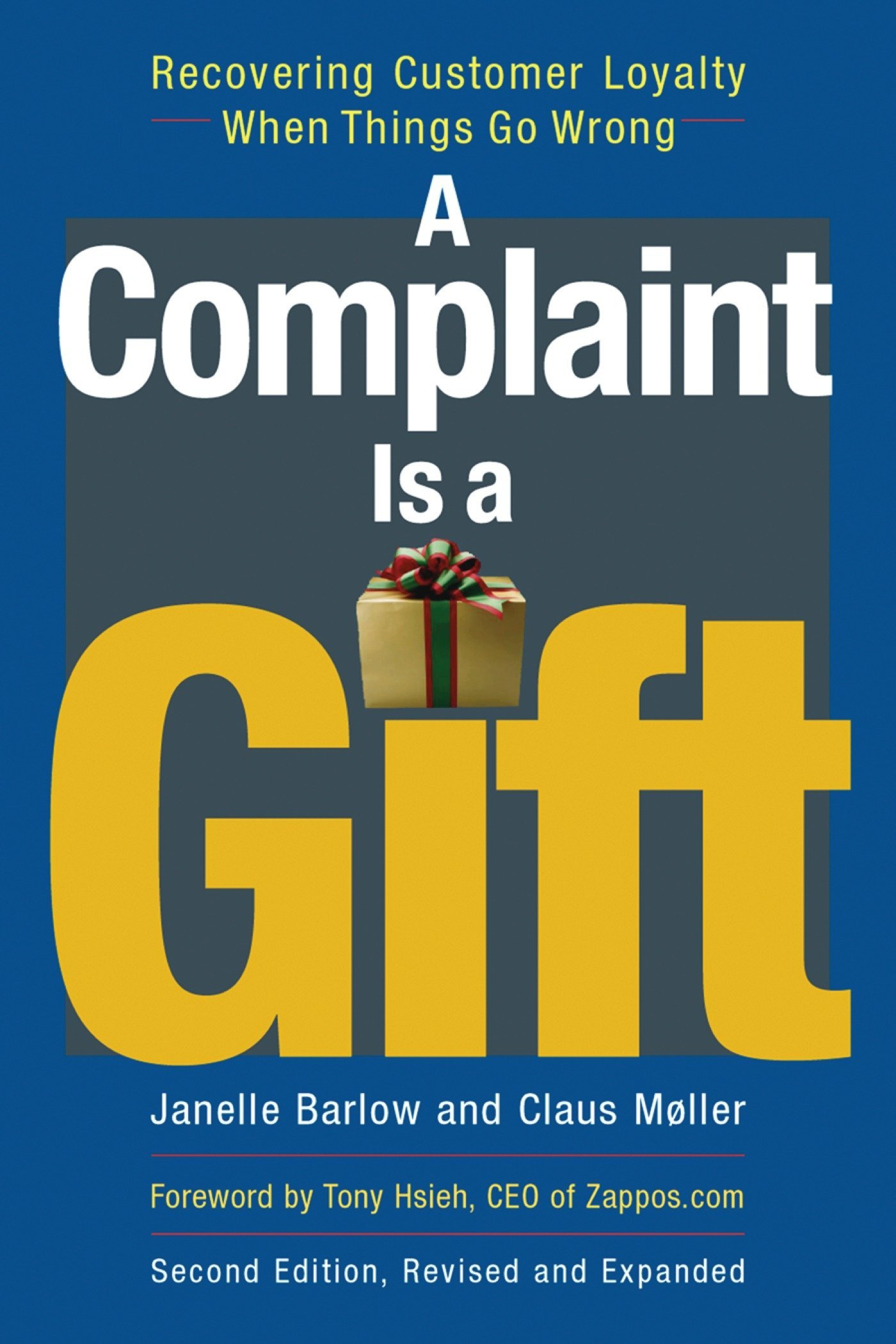 Download A Complaint Is a Gift: Using Customer Feedback as a Strategic Tool ebook