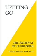 Letting Go: The Pathway of Surrender Paperback