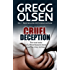 Cruel Deception: The true story of a Munchausen mom and her tiny victims