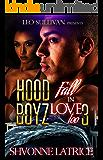 Hood Boyz Fall in Love Too 3