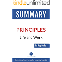 Summary of Principles: Life and Work - by Ray Dalio