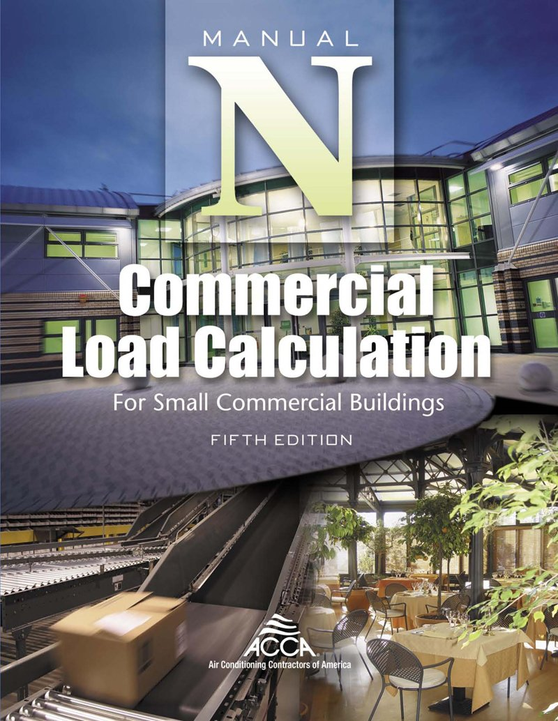 Commercial Load Calculation for Small Commercial Buildings, Manual N®