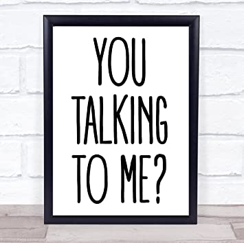 You Talking To Me Taxi Driver Movie Quote Wall Art Print Amazonco