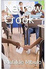 Narrow Crook Kindle Edition