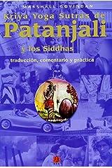 Kriya Yoga Sutras de Patanjali y los Siddhas (Spanish Edition) Paperback