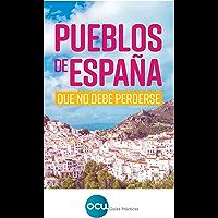 Pueblos de España: que no debe perderse