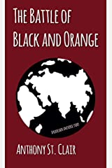 The Battle of Black and Orange: A Rucksack Universe Story Kindle Edition