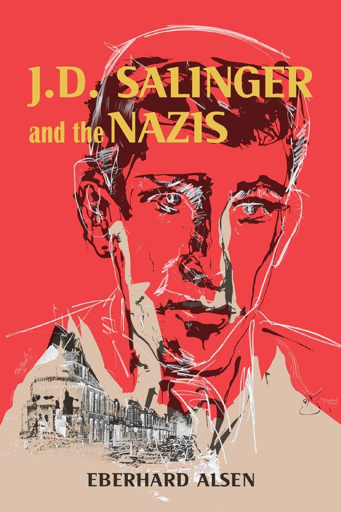 Download J. D. Salinger and the Nazis PDF ePub fb2 book
